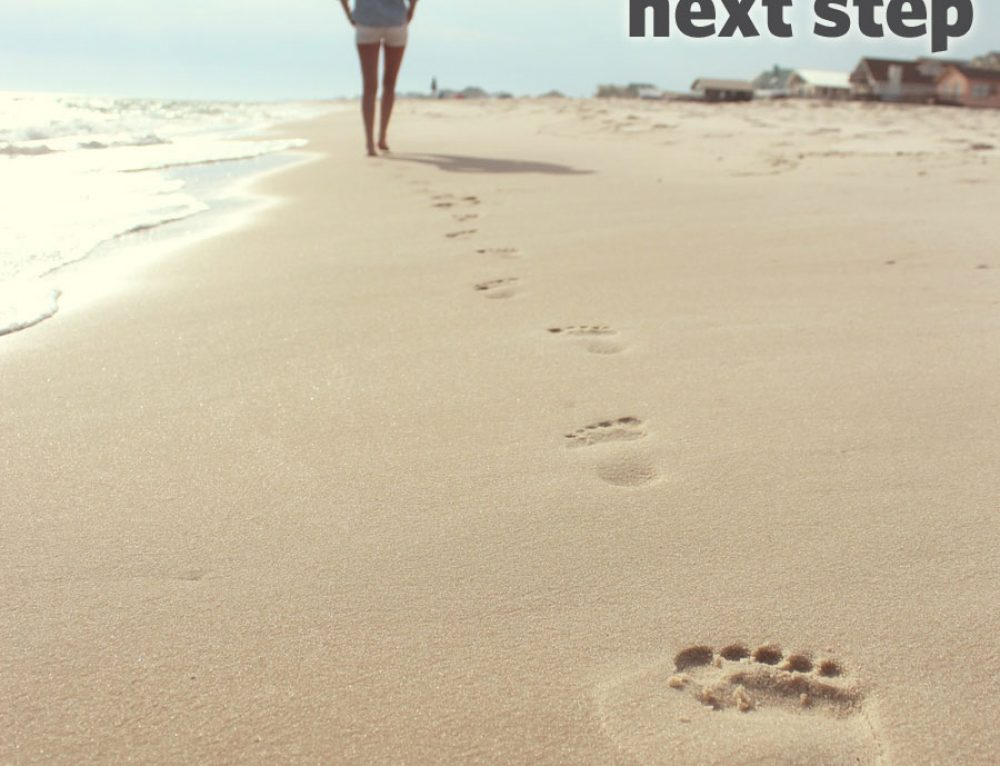 Just take the next step