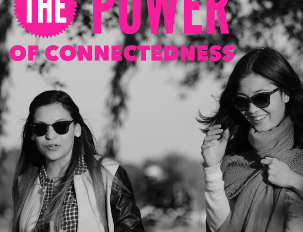 The power of connectedness