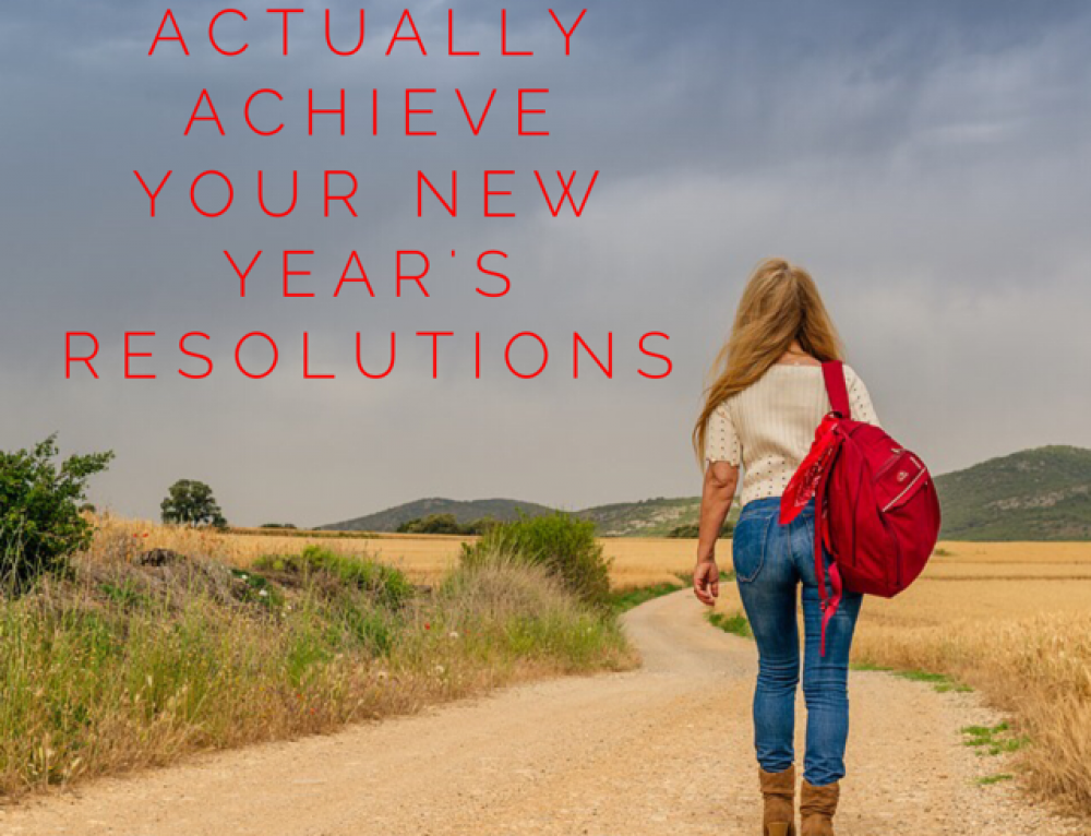 How you can actually achieve your New Year's resolutions