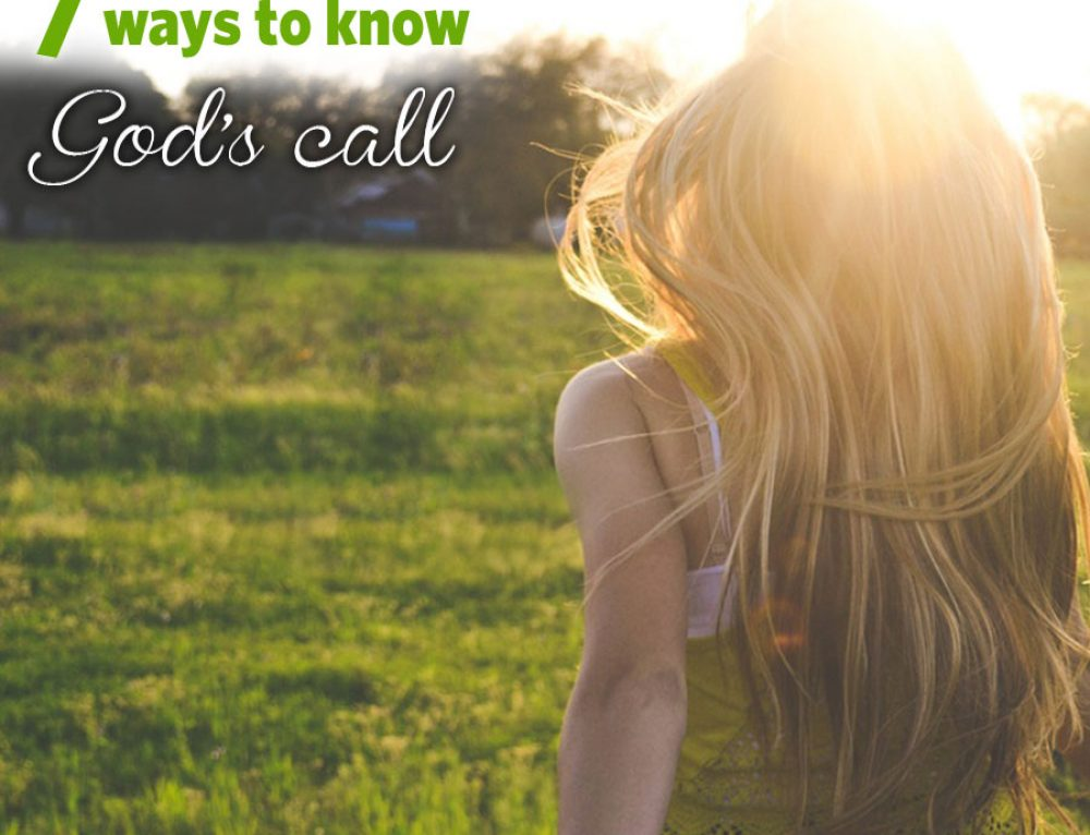 7 ways to know God's call