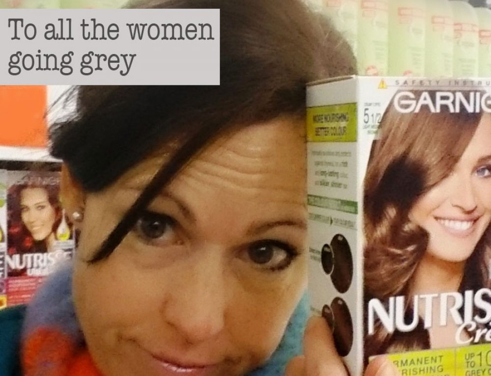 To all the women going grey