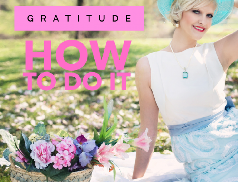 GRATITUDE—how to do it