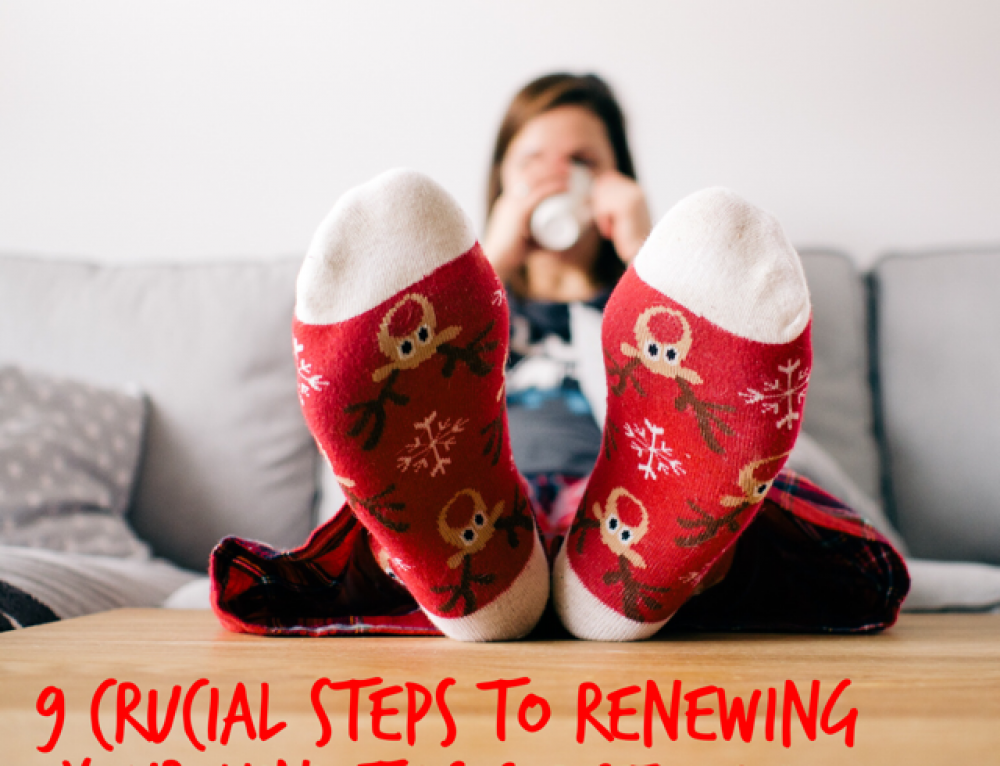 9 crucial steps to renewing your mind this Christmas season