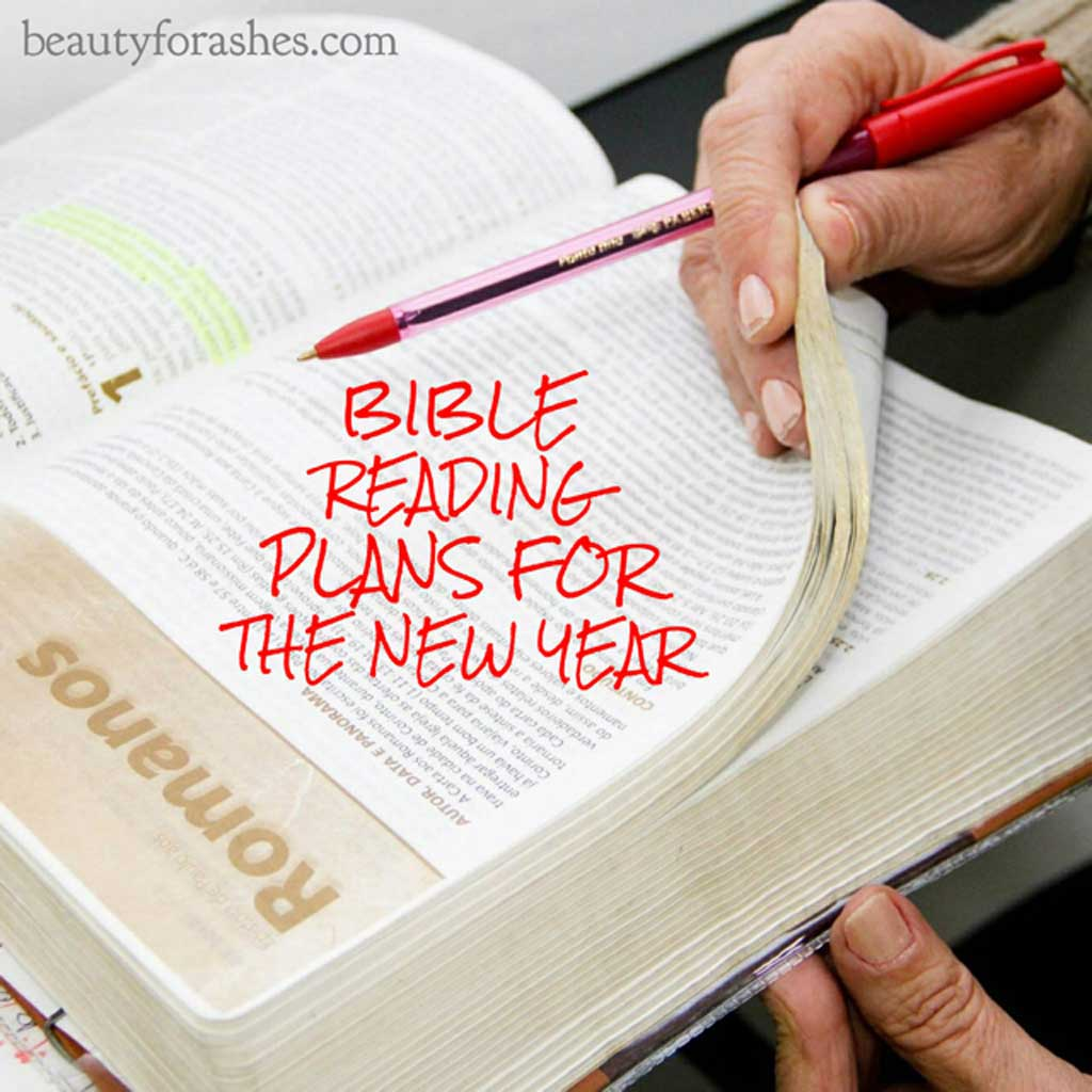Bible reading plans for the New Year - Beauty for Ashes